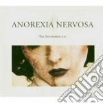 Anorexia Nervosa - The September E.p. cd musicale di Nervosa Anorexia