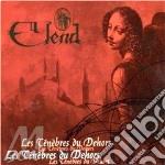LES TENEBRES DU DEHORS                    cd musicale di ELEND