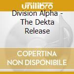 The dekta release cd musicale