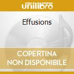 Effusions cd musicale