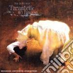 Tarantella Del Rimorso - Tarantelle, Pizzichi E Lamenti D'amuri cd musicale