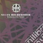 Allan Holdsworth - Wardenclyffe Tower cd musicale di Allan Holdsworth