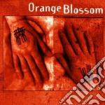 Orange Blossom - Orange Blossom cd musicale di Blossom Orange
