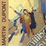 Martin Dupont - Just Because cd musicale di Dupont Martin