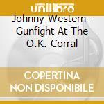 GUNFIGHT AT OK CORRAL - SFIDA LL'OK CORRAL cd musicale di O.S.T.
