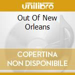 OUT OF NEW ORLEANS cd musicale di FATS DOMINO