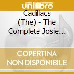 COMPLETE JOSIE SESSION cd musicale di CADILLACS
