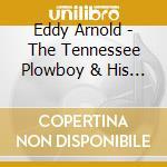 TENNESSEE PLOWBOY & GUITA cd musicale di EDDY ARNOLD (5 CD)