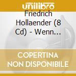WENN ICH MIR WAS WUNSCHEN cd musicale di FRIEDRICH HOLLAENDER