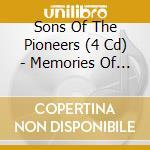 SONS OF THE PIONEERS (BOXSET) cd musicale di ARTISTI VARI