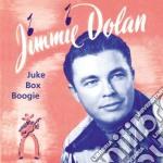 Jimmie Dolan - Juke Box Boogie cd musicale di JIMMIE DOLAN