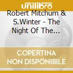 THE NIGHT OF THE HUNTER cd musicale di ROBERT MITCHUM & S.W