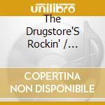 The drugstore's rockin' cd musicale