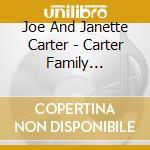 Joe And Janette Carter - Carter Family Favorites cd musicale di CARTER JOE AND JANET