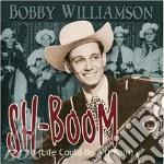 Bobby Williamson - Sh-Boom cd musicale di WILLIAMSON BOBBY