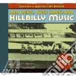 V.A. Hillbilly Music - Country & Western Hp 1951 cd musicale di AA.VV.