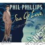 SEA OF LOVE cd musicale di PHILLIPS PHIL