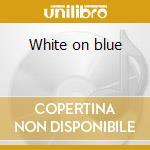 White on blue cd musicale di Crossfade
