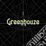 Greenhouze - Greenhouze cd musicale di GREENHOUZE