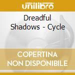 Dreadful Shadows - Cycle cd musicale