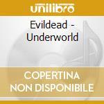 Evildead - Underworld cd musicale