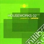 Artisti Vari - Houseworks 02 cd musicale di ARTISTI VARI