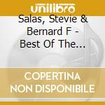 Salas, Stevie & Bernard F - Best Of The Imfs 2010 cd musicale di Stevie Salas