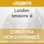 London sessions iii cd musicale di Georges Delerue