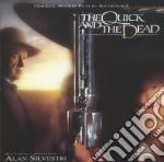 Quick And The Dead cd musicale di Alan Silvestri