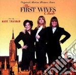 First Wives Club (Film Score) cd musicale di O.S.T.