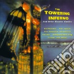Towering Inferno And Other Disaster Classics cd musicale di Artisti Vari