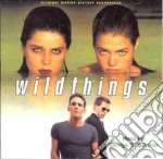 Wild Things cd musicale di O.S.T.
