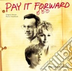 Pay it forward cd musicale di Ost