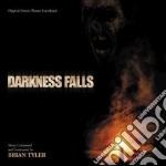 Darkness Falls cd musicale di Brian Tyler