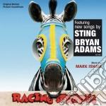 Racing Stripes cd musicale di Mark Isham
