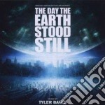 DAY THE EARTH STOOD STILL cd musicale di Tyler Bates