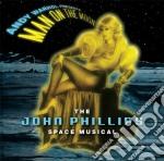 Phillips, John - Warhol, Andy - Man On The Moon cd musicale di John Phillips