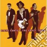 Steve Conte & The Crazy Truth - Steve Conte & The Crazy Truth cd musicale di Steve conte & the cr