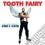 George S. Clinton - Tooth Fairy cd musicale di S.george Clinton