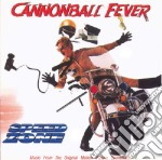 Cannonball fever cd musicale di Ost