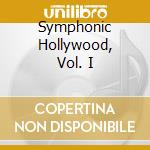 Symphonic hollywood cd musicale di Lee Holdridge