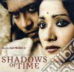 Shadows Of Time cd musicale di O.S.T.