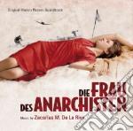 DIE FRAU DES ANARCHISTEN                  cd musicale di ZACARIAS M. DE LA RI
