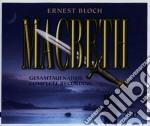 Macbeth cd musicale di Ernest Bloch