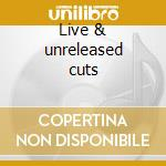 Live & unreleased cuts cd musicale di Cats Stray