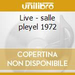 Live - salle pleyel 1972 cd musicale di Count Basie