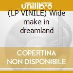 (LP VINILE) Wide make in dreamland lp vinile di Pat Benatar