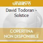 David Todoran - Solstice cd musicale di DAVID TODORAN