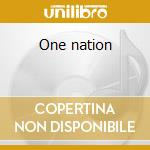 One nation cd musicale