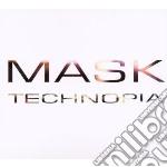 Mask - Technopia cd musicale di Mask